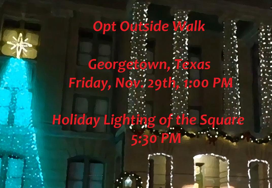 Opt Outside Walk in Georgetown on Nov 29th